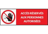 Accès réservés aux personnes autorisées - étiquette prête à l'emploi